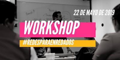 Workshop Redes para Enredados // 22 de mayo de 2019
