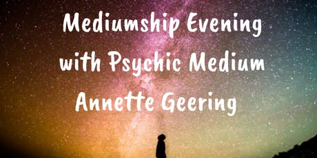 Mediumship Evening With Annette Geering - 5th July Bradford on Avon tickets