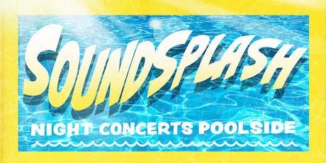 SoundSplash! Night Concerts Poolside - Feat. Bikini Trill tickets