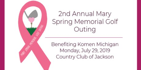 2nd Annual Mary Spring Memorial Golf Outing benefiting Komen Michigan tickets