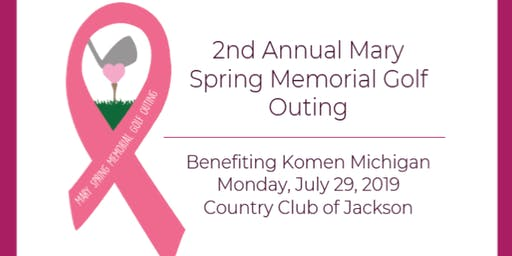 2nd Annual Mary Spring Memorial Golf Outing benefiting Komen Michigan