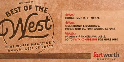 2019 Fort Worth Magazine Best of (the West) Party