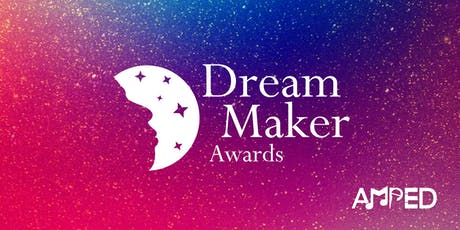 3rd Annual AMPED Dream Maker Awards Dinner  tickets
