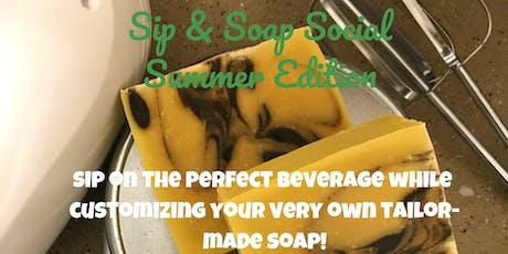 Sip & Soap Social tickets