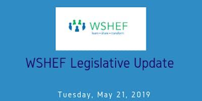 WSHEF Legislative Update: May 21st