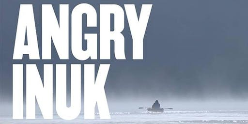McKercher Lecture Series presents Angry Inuk