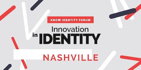 KNOW Identity Forum Nashville: Innovation in Identity tickets