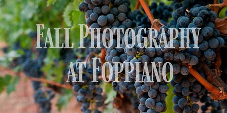 Fall Photography at Foppiano Winery tickets