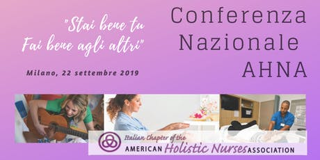 Conferenza Nazionale American Holistic Nurses Association ITALIA biglietti