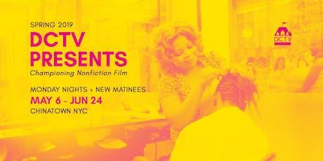 DCTV Presents Screening + Event Series   Spring 2019 tickets