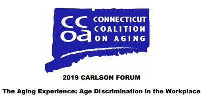 2019 Carlson Forum - The Aging Experience: Age Discrimination in the Workplace