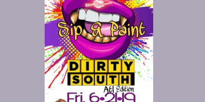 """Sip & Paint """"Dirty South"""" Atl Edition"""