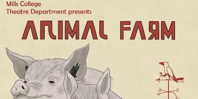 Mills College's Theater Performance Class presents Animal Farm