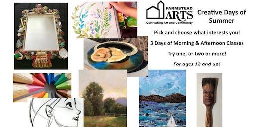 Farmstead Arts - Creative Days of Summer - June 25 - 27