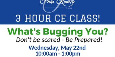 What's Bugging You? - 3 Hour CE Class