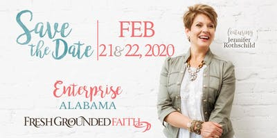 Fresh Grounded Faith - Enterprise, AL - Feb 21-22, 2020