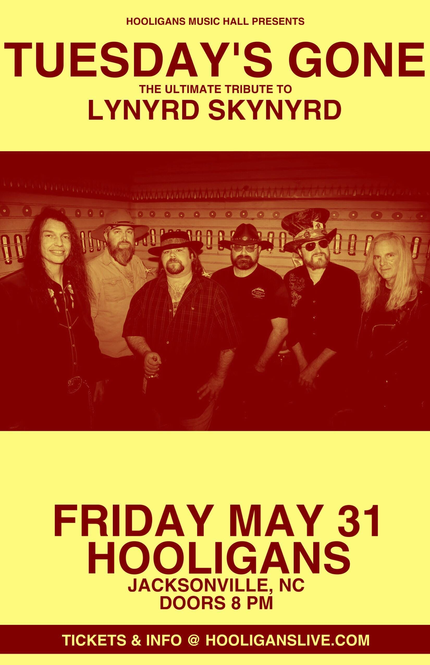a2d1567368b6 Tuesday s Gone- Ultimate Lynyrd Skynyrd Tribute – Tickets – Hooligans Music  Hall – Jacksonville