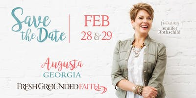 Fresh Grounded Faith - Augusta, GA - Feb 28-29, 2020