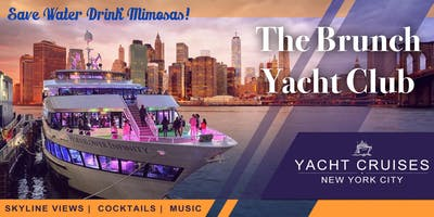 BRUNCH  PARTY YACHT CRUISE  SUMMER  IN NEW YORK , GREAT VIEWS & VIBES