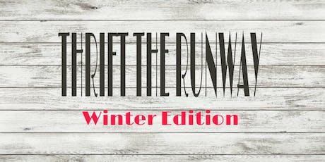 "Thrift the Runway ""Winter Edition"" tickets"