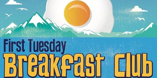 First Tuesday Breakfast Club