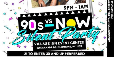 """Silent Party NC featuring 90's vs. Now!"""