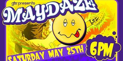 GTS presents Maydaze