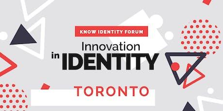 KNOW Identity Forum Toronto - Innovation in Identity Tickets