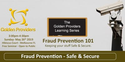 Fraud Prevention 101 - Staying Safe & Secure