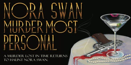 NORA SWAN: Murder Most Personal tickets