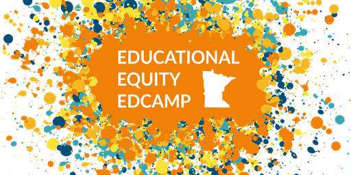 Minnesota Educational Equity Edcamp 2019