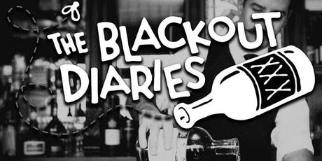 VIP Entry To Chicago's Blackout Diaries! Real People. Real Drinking Stories.  tickets