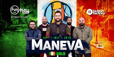 Maneva in Dublin tickets