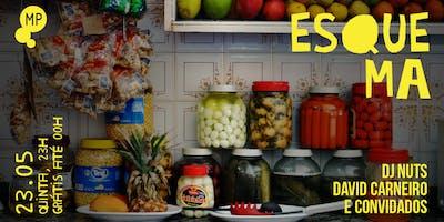 23/05 - ESQUEMA: DJ NUTS, DAVID CARNEIRO E CONVIDA
