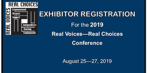 2019 Real Voices, Real Choices Conference - EXHIBITOR REGISTRATION