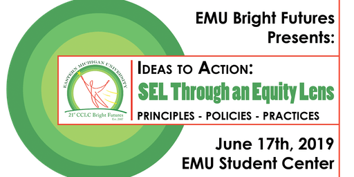 Ideas to Action 2019: SEL Through an Equity Lens