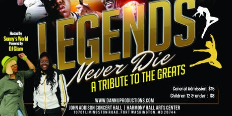 Legends Never Die:  A Tribute to the Greats tickets
