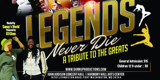 Legends Never Die:  A Tribute to the Greats