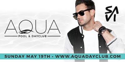 Aqua Dayclub Season Opening 5/19 DJ SAVI