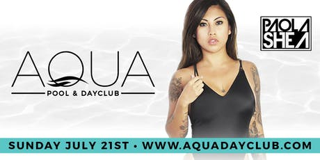 "Aqua Dayclub 7/21 ""Rosé All Day"" Pink Party W/ DJ Paola Shea tickets"