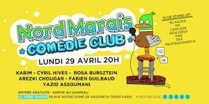 Le Nord Marais Comédie Club - LA PREMIÈRE ! -