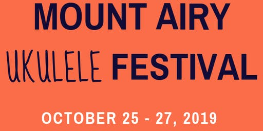 Mount Airy Ukulele Festival