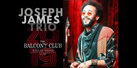 The Joseph James Trio -  Jazz tickets