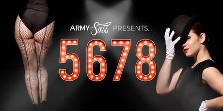 ARMY OF SASS (10pm Show) tickets