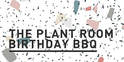 The Plant Room Birthday BBQ