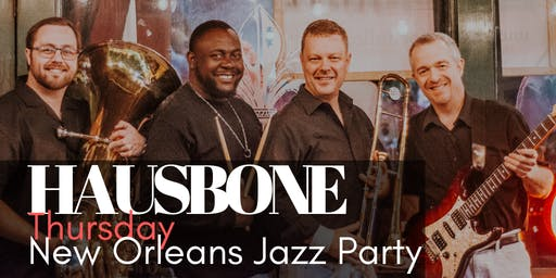 Hausbone New Orleans Style Jazz Party - every 2nd and 4th Thursday