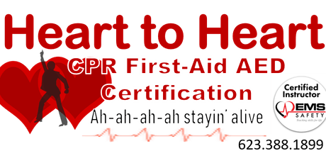 Heart to Heart CPR-AED-First Aid Certificatin Class tickets