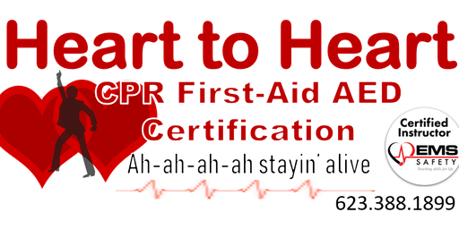 Heart to Heart CPR-AED-First Aid Certificatin Class