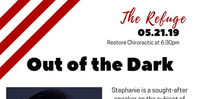 The Refuge Women's Group: Out of The Dark with Stephanie Olson