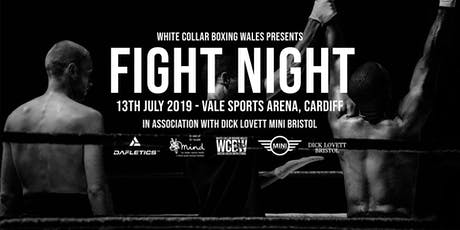 White Collar Boxing Wales Presents FIGHT NIGHT - Cardiff - 13th July 2019 tickets
